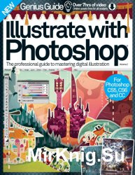 Illustrate with Photoshop Genius Guide Volume 2 Revised Edition