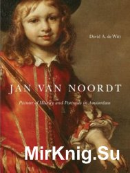 Jan Van Noordt: Painter of History and Portraits in Amsterdam