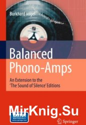 Balanced Phono-Amps: An Extension to the 'The Sound of Silence' Editions