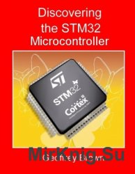 Discovering the STM32 Microcontroller