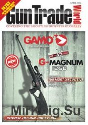 Gun Trade World - April 2016