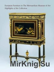 European Furniture in the Metropolitan Museum of Art