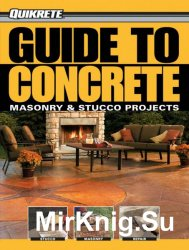 Guide to Concrete: Masonry & Stucco Project