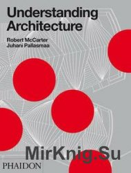 Understanding Architecture (2nd edition)