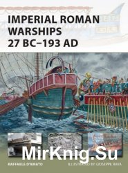 Imperial Roman Warships 27 BC-193 AD (Osprey New Vanguard 230)