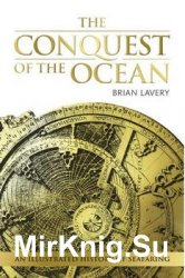The Conquest of the Ocean: An Illustated History of Searfing