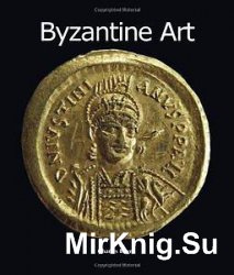 Byzantine Art (Art of Century Collection)