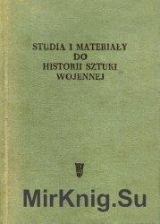 Studia i Materiały do historii sztuki wojennej. Tom 1