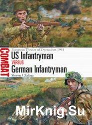 US Infantryman vs German Infantryman (Osprey Combat 15)