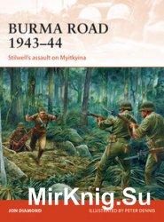 Burma Road 1943-1944 (Osprey Campaign 289)