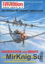 Les Avions De Combat Americains (Le Fana de L'Aviation Hors Serie №2)