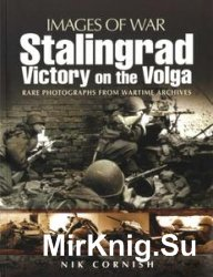 Images of War - Stalingrad: Victory on the Volga