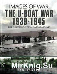 Images of War - The U-Boat War