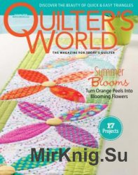 Quilter's World - Summer 2016