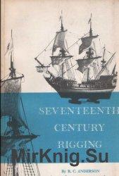 Такелаж и рангоут семнадцатого века/Seventeenth century rigging