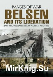 Images of War - Belsen and its Liberation