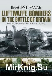 Images of War - Luftwaffe Bombers in the Battle of Britain