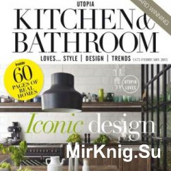 Utopia Kitchen & Bathroom Magazine 2012-2014