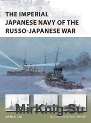 The Imperial Japanese Navy of the Russo-Japanese War (Osprey New Vanguard 232)