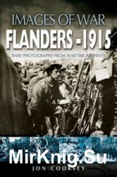 Images of War - Flanders 1915
