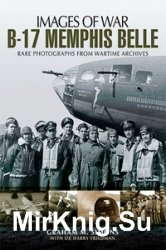 Images of War - B-17 Memphis Belle