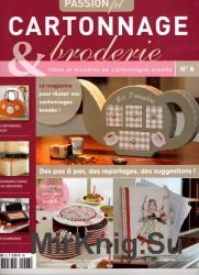 Passion Fil Cartonnage & Broderie №6 2013