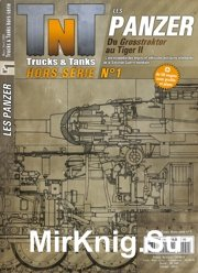 Trucks & Tanks Magazine - Hors serie 01 - April 2009 Les Panzer du Grosstractor au Tiger II