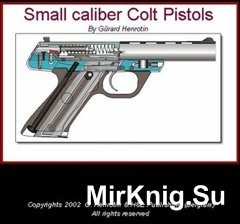 Small caliber Colt Pistols