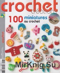 Crochet Creations - 100 Miniatures №92 2015