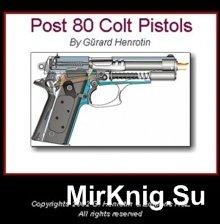 Post 80 Colt Pistols