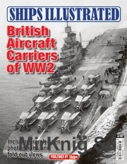 British Aircraft Carriers of WW2 серия Ships Illustrated