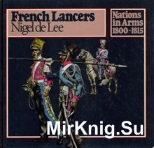 Nations In Arms 1800-1815 - French Lancers