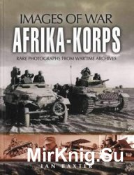 Images of War - Afrika-Korps