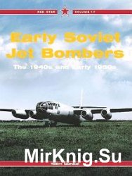 Early Soviet Jet Bombers (Red Star Vol. 17)
