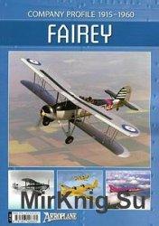 Fairey: Company Profile 1915-1960 (Aeroplane Company Profile)