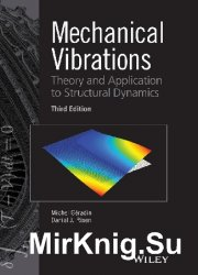Mechanical vibrations: theory and application to structural dynamics, 3rd e ...
