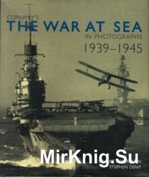Conway's The War at Sea in Photographs, 1939-1945