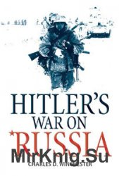 Hitler's War on Russia (General Military)