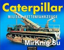 Caterpillar Militaer-Kettenfahrzeuge