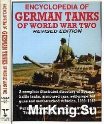 Encyclopedia of German tanks of World War Two. 2nd Edition