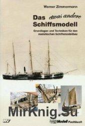Das Etwas Andere Schiffsmodell. Grundlagen und Techniken fur den realistisc ...