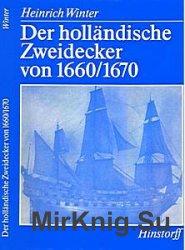 Der Hollandische Zweidecker von 1660-1670