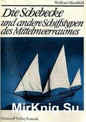 Die Schebecke und andere Schiffstypen des Mittelmeerraumes