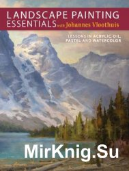Landscape Painting Essentials with Johannes Vloothuis: Lessons in Acrylic,  ...