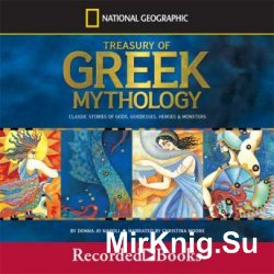 A Treasury of Greek Mythology: Classic Stories of Gods, Goddesses, Heroes, & Monsters (Audiobook)