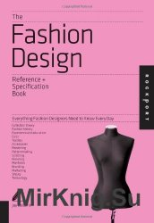 The Fashion Design Reference & Specification Book: Everything Fashion Desig ...