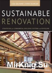 Sustainable Renovation: Strategies for Commercial Building Systems and Enve ...