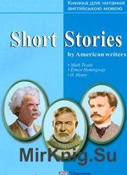 Short Stories by American writers. Короткі оповідання за творами письменник ...