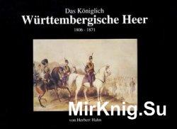 Das Koniglich Wurttembergische Heer 1806-1871