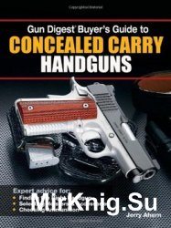 Gun Digest Buyer's Guide to Concealed Carry Handguns